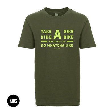 Take a Hike / Ride a Bike