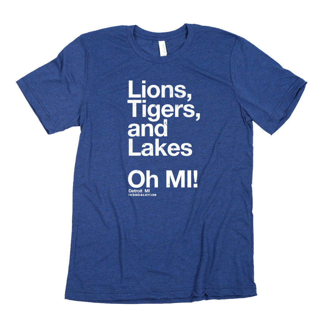 Lions, Tigers, and Lakes Oh MI!