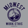 Midwest Work Ethic / Grey