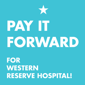 Pay it Forward For Western Reserve Hospital!