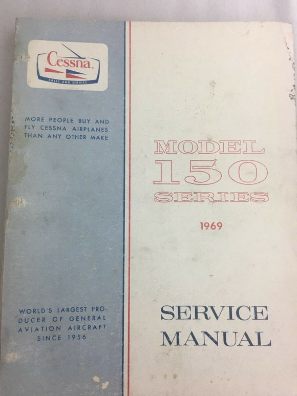 CESSNA MODEL 150 SERIES 1969 SERVICE MANUAL