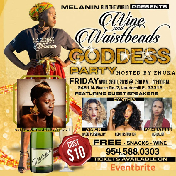 First annual wine and waistbeads Goddess party