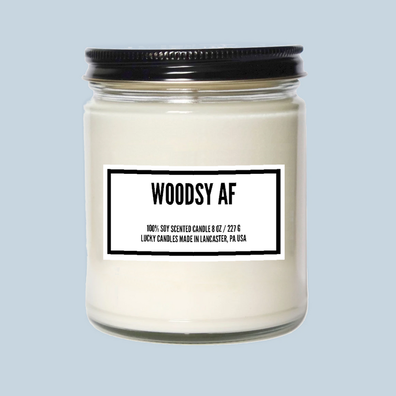 Woodsy AF Totally Inappropriate Candle