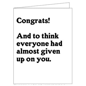 Given Up On You Congrats Card