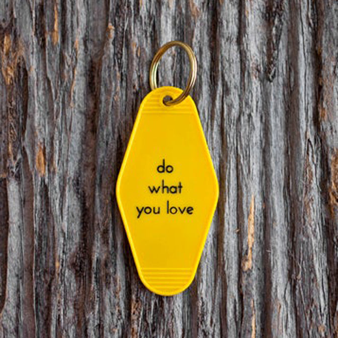 Do What You Love Tag Keychain