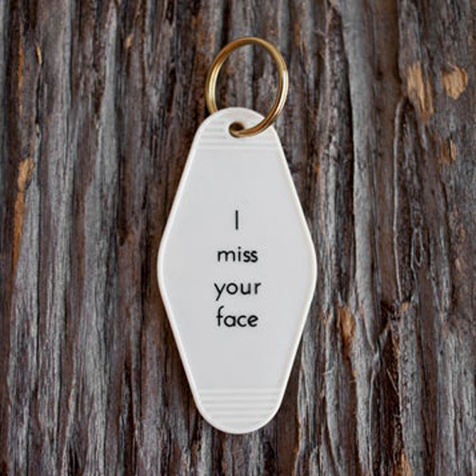 I Miss Your Face Tag Keychain