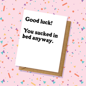 Sucked In Bed Breakup Card or Divorce Card