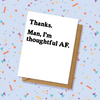 Thoughtful AF Thank You Card