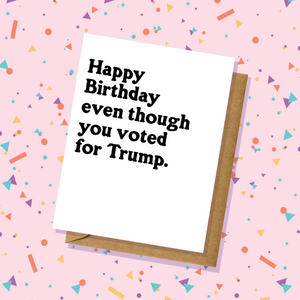 Voted for Trump Birthday Card