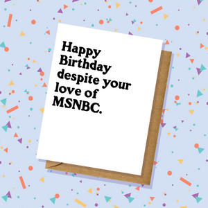 Love of MSNBC Birthday Card