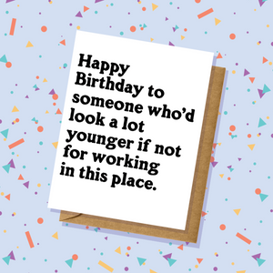 Look Younger Birthday Card