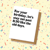 Out Past 8:30 Birthday Card