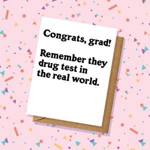 Drug Test Graduation Card