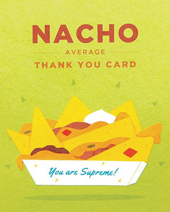Nacho Average Thank You Card