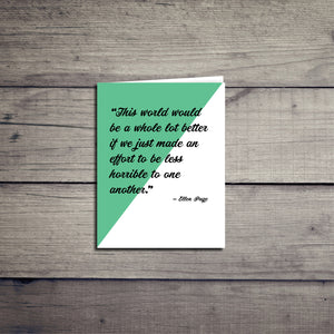 Ellen Page Kindness Inspirational Diversity Quote Card