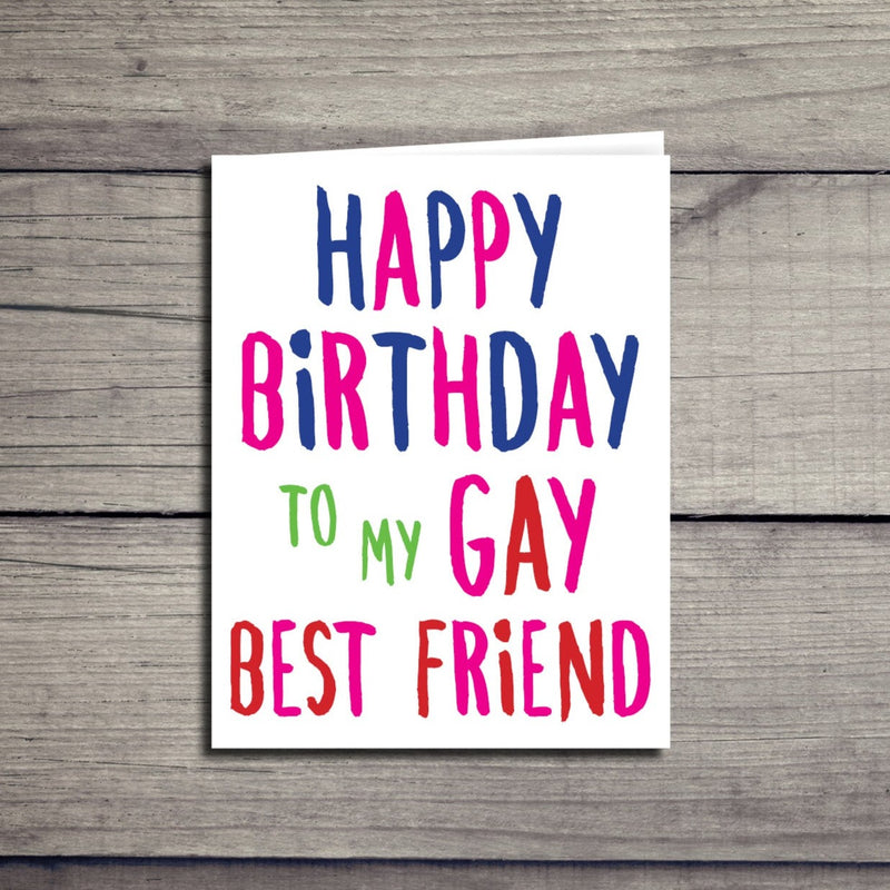 Happy Birthday Gay Best Friend Card