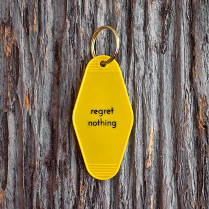 Regret Nothing Tag Keychain