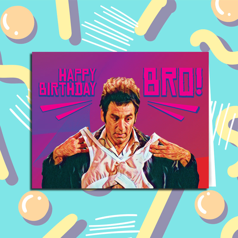 Happy Birthday Bro Seinfeld Kramer Birthday Card