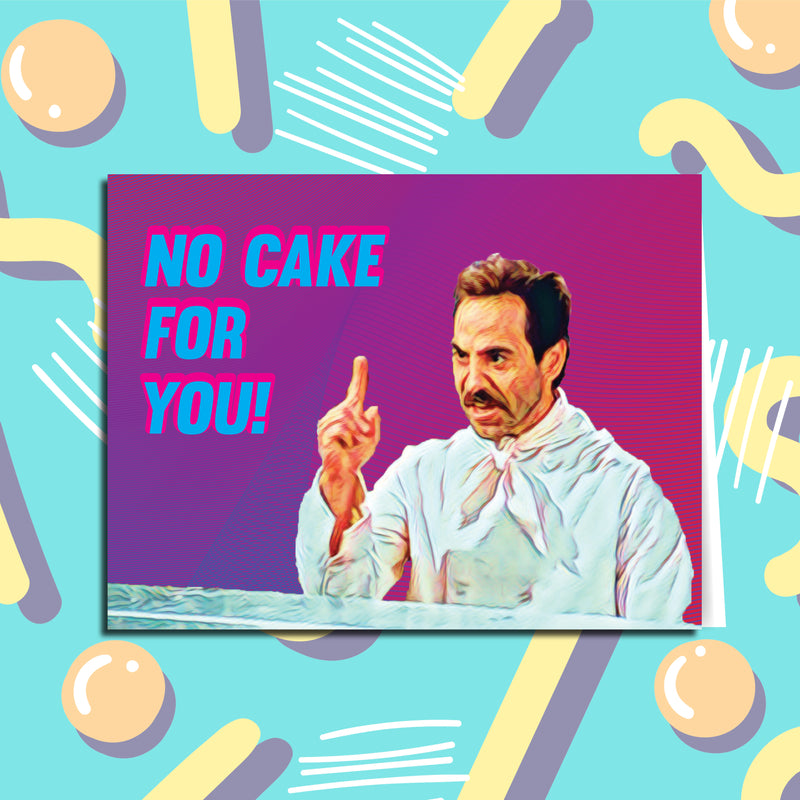 No Cake For You Soup Nazi Seinfeld Birthday Card