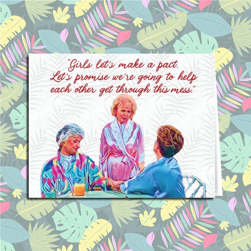 Get Through This Mess Golden Girls Quarantine Card