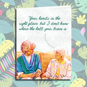 "Golden Girls ""Where the Hell is Your Brain"" All Occasion Card"