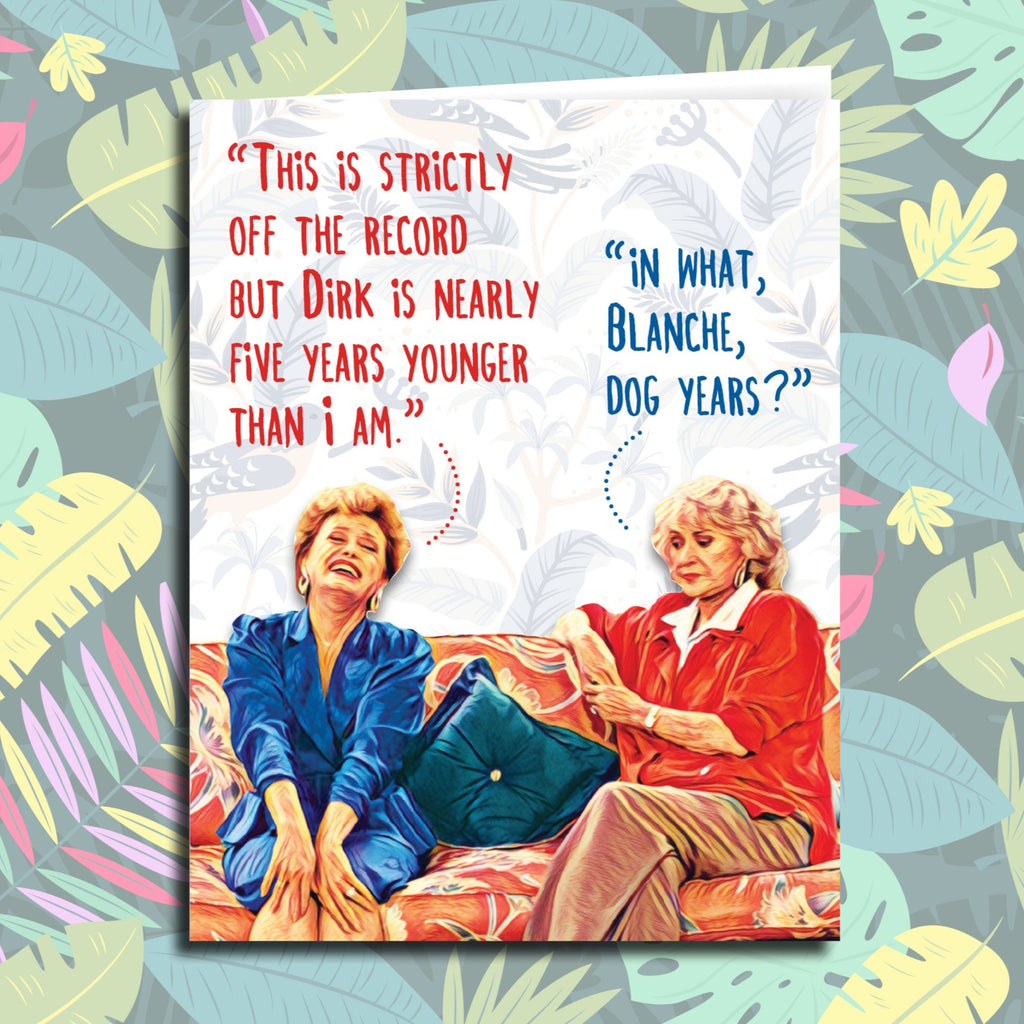 Golden Girls Quote Card - All Occasion