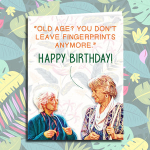 "Golden Girls ""No Fingerprints"" Birthday Card"
