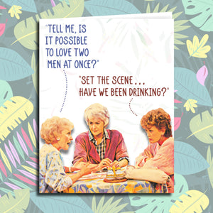 "Golden Girls ""Love Two Men at Once"" All Occasion Card"