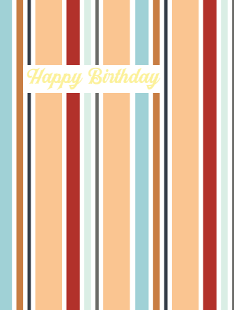 Stripes Happy Birthday Card