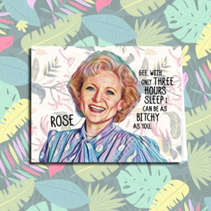 """As Bitchy as You"" Golden Girls Card"
