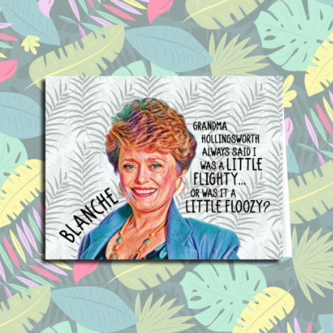 """A Little Floozy"" Golden Girls Card"