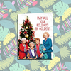 Golden Girls Christmas Card - All Your Holidays Be Golden