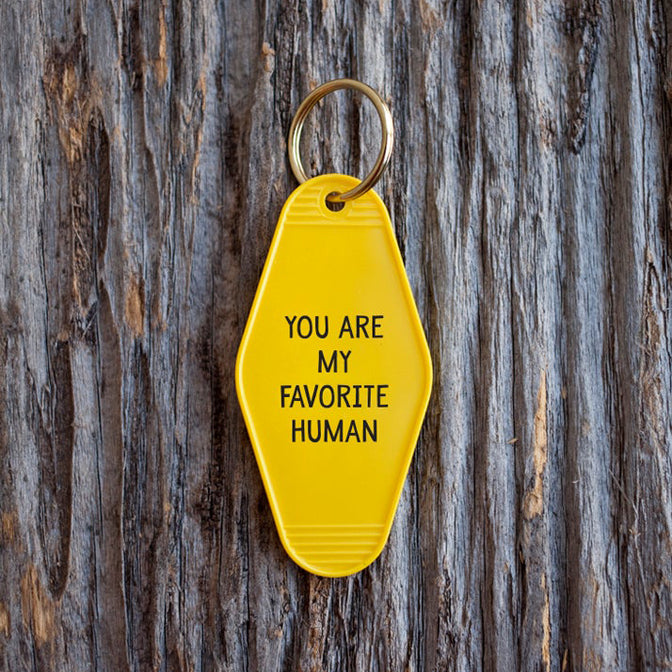 You Are My Favorite Human Tag Keychain