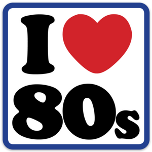 I Heart the 80s Square Sticker