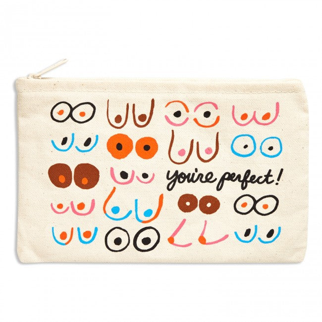 Boobs You're Perfect Canvas Pouch by The Found