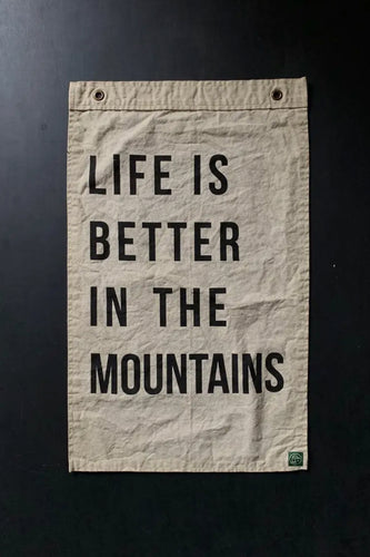 Life is Better in the Mountains Banner