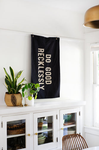 Do Good Reclessly Banner