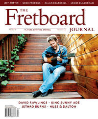 Fretboard Journal Issue 18 - Summer 2010 - Featuring David Rawlings and Jeff Austin ID-5107 - Artisan Guitars