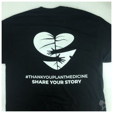 Load image into Gallery viewer, Thank You Plant Medicine T-Shirt