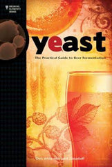 YEAST, The practical Guide to Beer Fermentation