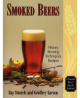 Smoked Beers, by Ray Daniels and Geoffrey Larson