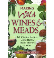 Making Wild Wines and Meads by Patti Vargas