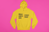 Inhale Confidence | Exhale Doubt - Unisex Hoodie (3 Colors Available)