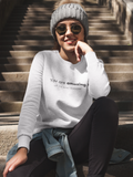 You Are Amazing - Unisex Sweatshirt (3 Colors Available)