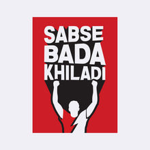 Load image into Gallery viewer, Sabse Bada Khiladi