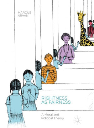 Rightness and Fairness, by Marcus Arvan