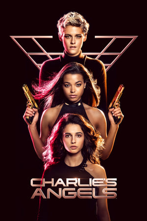 Charlie's Angels [HDX Vudu InstaWatch] EARLY RELEASE - WATCH NOW