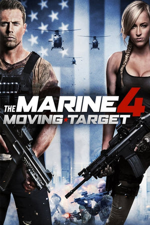 Marine 4: Moving Target [HD Movies Anywhere]