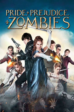 Pride and Prejudice and Zombies [4K MA or 4K iTunes]