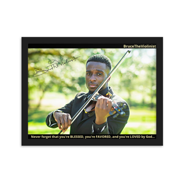 BruceTheViolinist Framed and Autographed Poster! (11.8 x 15.8 in)